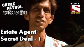 Crime Patrol - ক্রাইম প্যাট্রোল (Bengali) - Episode191 - Estate agents Secret Deal - Part 1