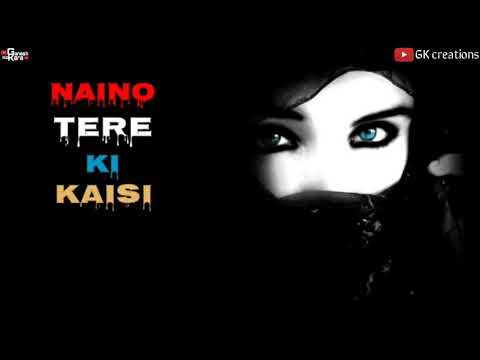 Naino vale ne _ padmavati _most _Romantic Whatsapp status _ GK Creations.mp4