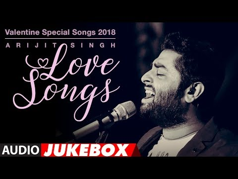 Xxx Mp4 Arijit Singh Love Songs Valentine Special Songs 2018 Hindi Songs 2018 AUDIO JUKEBOX 3gp Sex