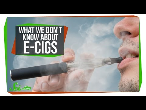 What We Don t Know about E Cigs