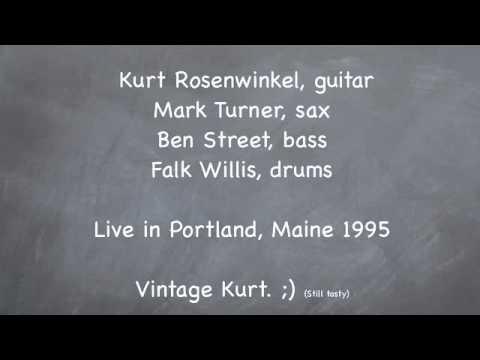 Xxx Mp4 Kurt Rosenwinkel Quartet Ballad LIVE Mark Turner Sax Ben Street Bass Falk Willis Drums 3gp Sex