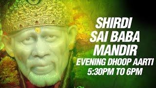 Shird Sai Baba Aarti - Dhoop Aarti Evening 5:30 Pm - Sai Baba Songs By Mandir Pujari Parmodh Medhi