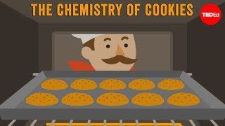 The chemistry of cookies - Stephanie Warren