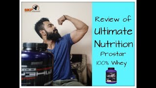 Review of Ultimate Nutrition Prostar 100% Whey Protein Supplement [Hindi] | SKP Fitness