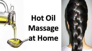 Hot Oil Massage at Home - Speedy Hair Growth & Conditioning