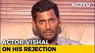 Actor Vishal On Rejected,
