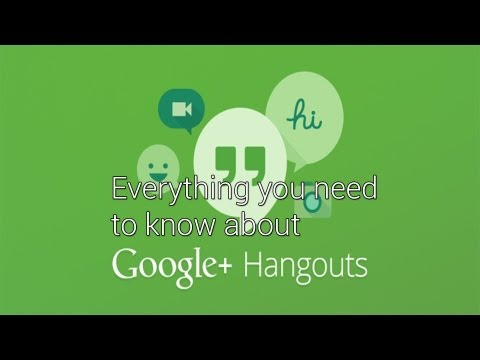 Google Hangouts Everything You Need to Know