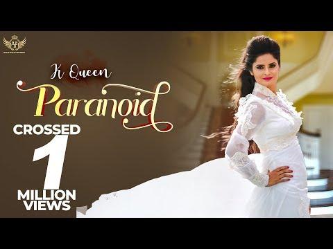 Xxx Mp4 New Punjabi Songs 2018 ParaNoid Full Video K Queen Kawaljit Bablu Latest Punjabi Song 2018 3gp Sex