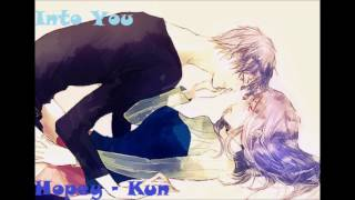 Male Nightcore~ Into You