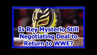 wwe news wrestlemania 34 2018: Is Rey Mysterio Still Negotiating Deal to Return to WWE?