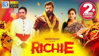 Richie (2018) New Released Full Hindi Dubbed Movie | Nivin Pauly, Natarajan, Shraddha Srinath