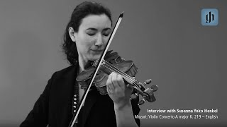 Mozart: Violin Concerto A major K. 219 - English - interview with Susanna Yoko Henkel