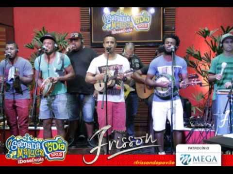 GRUPO FRISSON Acústico Semana Maluca da FM O DIA