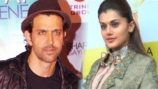 Tapsee Pannu - Wants to date Hrithik Roshan on Valentine