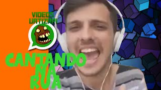 Cantando na RUA - VIDEOS ENGRAÇADOS