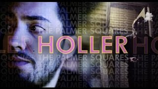 The Palmer Squares - Holler [Official Video]