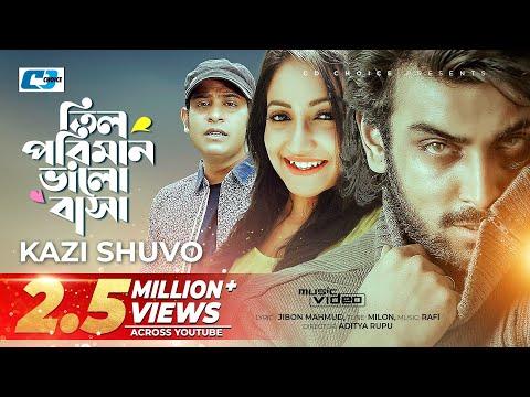 Xxx Mp4 Til Poriman Valobasha Kazi Shuvo Milon Bangla Music Video EID Song 2017 Moner Shikol FULL HD 3gp Sex
