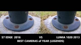 S7 edge vs Nokia LUMIA 1020 CAMERA test 2013 vs 2016