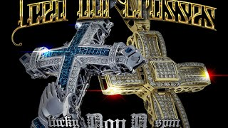 Lucky Luciano, Don D & SPM - Iced Out Crosses (Feat. Zone) (Free SPM) 2015
