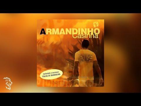 Armandinho Casinha Álbum Completo