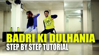 Badri Ki Dulhania Step By Step Dance Tutorial