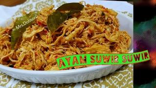 Resep Ayam Suwir Suwir.