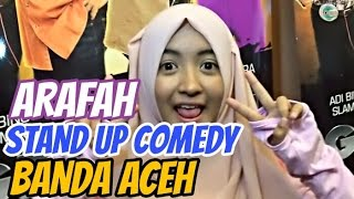 STAND UP COMEDY ARAFAH (BANDA ACEH)