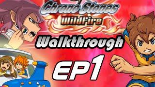 Inazuma Eleven GO Chrono Stones Wildfire Walkthrough Episode 1 - Football Lost (Chapter 1)