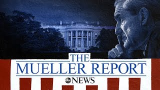 Mueller Report: Department of Justice releases redacted report | Watch LIVE coverage from ABC News