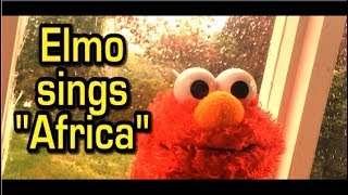 """Elmo sings Toto -""""Africa"""""""