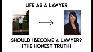 Should I Become a Lawyer? (the honest truth)