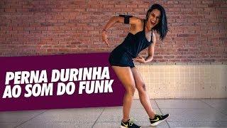 Treino Perna Durinha e Bumbum na Nuca com Funk