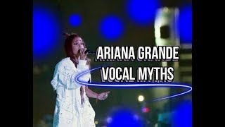 Ariana Grande VOCAL MYTHS
