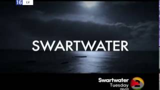 Coming up on Swartwater (Eps 1 on 14 March)
