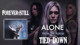 Forever Still   Alone