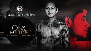 Abesh | Bangla RnB | One In A Million | 5sta Kamrul | Anasul Haque | Bangla Hip Hop Song 2017