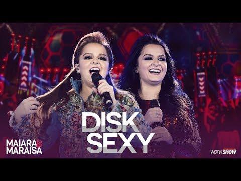 Maiara e Maraisa – Disk Sexy - DVD Ao Vivo Em Campo Grande