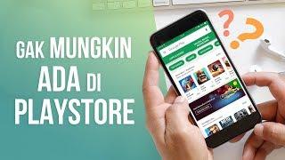 5 Aplikasi Android Keren yang Tidak Mungkin Ditemukan di Play Store