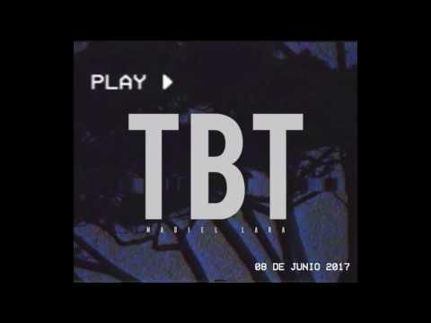 Madiel Lara - TBT (Audio Oficial)