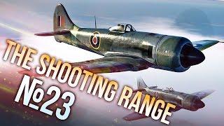 War Thunder: The Shooting Range | Episode 23