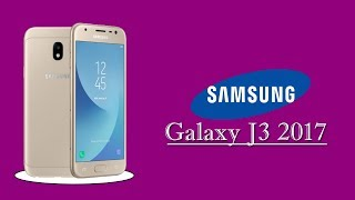 Samsung Galaxy J3 2017 !  Price ! Launch Date ! Full Specifications