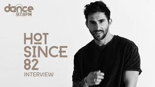 "Hot Since 82 - ""How i came up with my name.."""