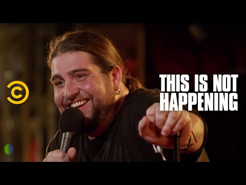 This Is Not Happening Big Jay Oakerson Luis & The Dog Uncensored
