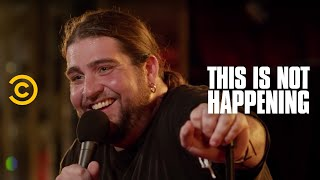 This Is Not Happening - Big Jay Oakerson - Luis & The Dog - Uncensored