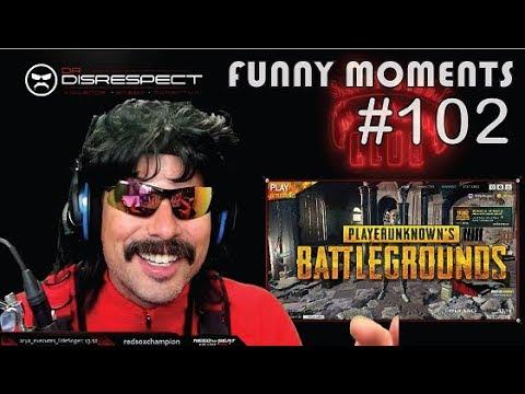 DR DISRESPECT - FUNNY  MOMENTS - EPISODE 102