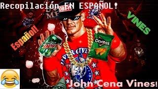 JOHN CENA Vine en Español! Mejor recopilación de John Cena en ESPAÑOL!