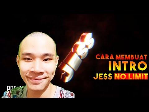 (EASY METHOD!) CARA MEMBUAT INTRO JESS NO LIMIT!!!   TUTORIAL