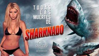 Todas las muertes de Sharknado 1 y 2. No te pierdas los momentos oh yeah madafaka!