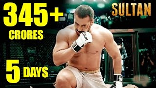 SULTAN 345 Crores In 5 Days At Box Office Worldwide - Salman Khan Breaks All Records