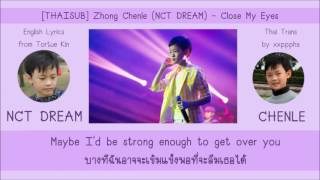 [THAISUB] Zhong Chenle (NCT DREAM) - Close My Eyes (瞳をとじて)